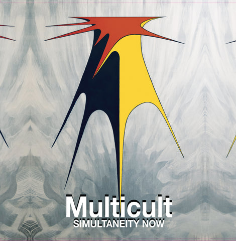 Multicult Simultaneity Now LP PRE ORDER OUT AUG 2ND