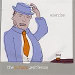 "Exercise ""The Autumn Gentleman"" CD"
