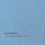 "Kruddler ""Tuesday Night Lie"" CD"