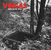 "Vincas ""Deep In The Well"" LP"