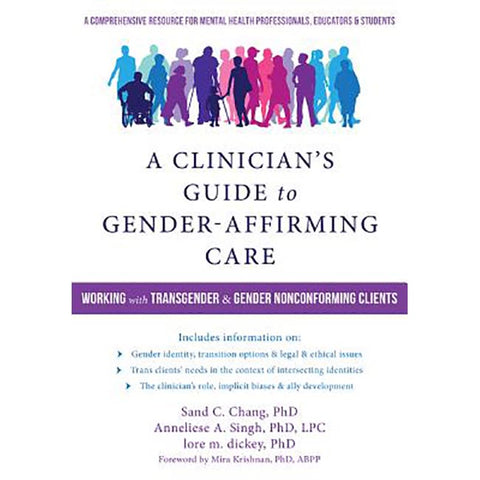 Clinician's Guide to Gender-Affirming Care, A