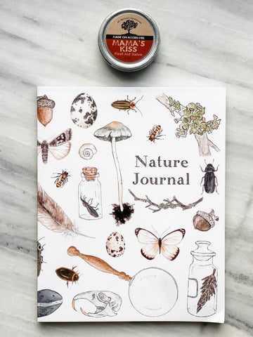Nature Journal + Mama's Kiss