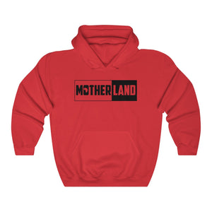 """Mother Land V1"" Hooded Sweatshirt"