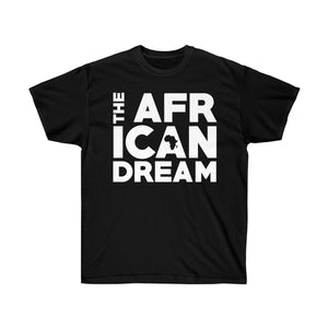 """I Can DREAM"" Unisex Ultra Cotton Tee"