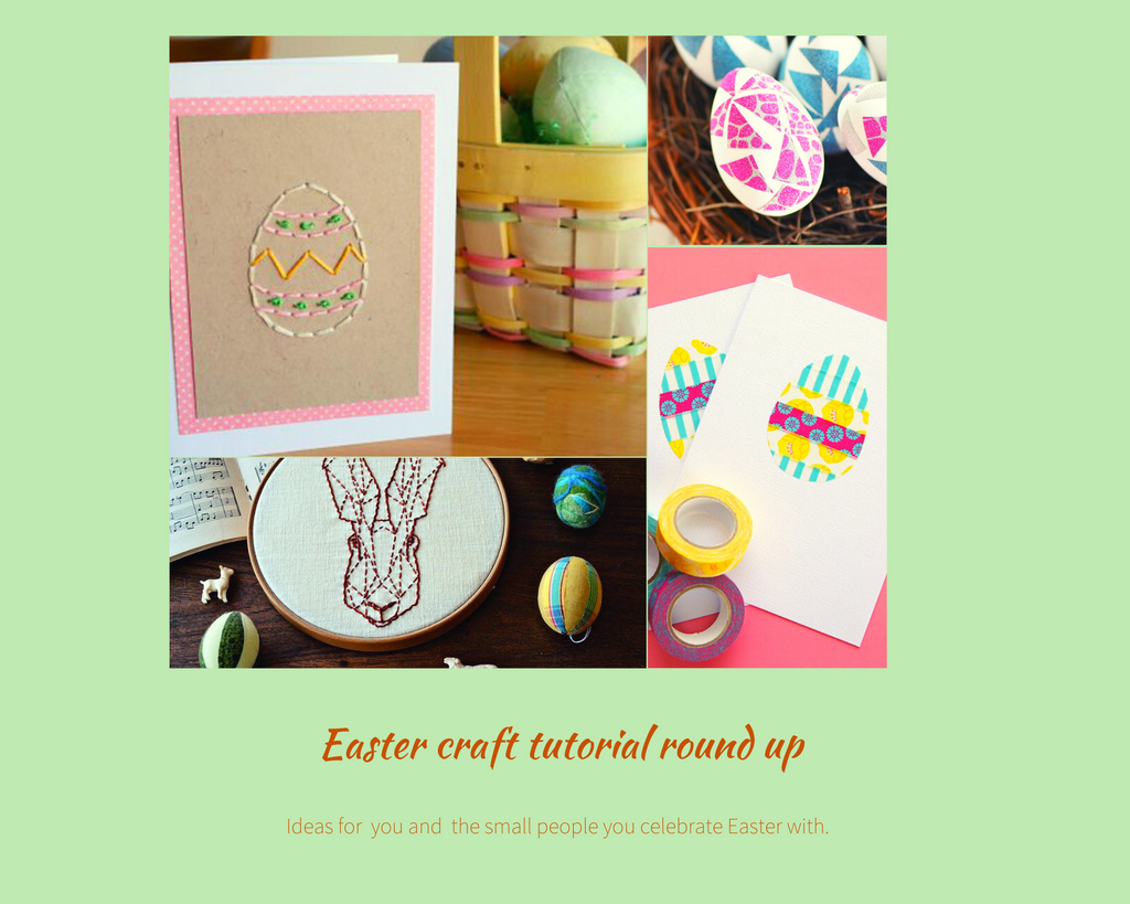 Tutorial round up - Easter crafting projects