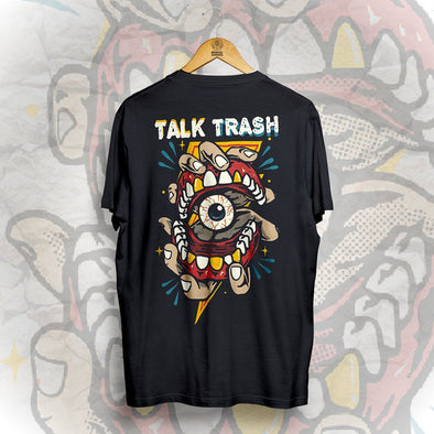 Talk Trash Tee