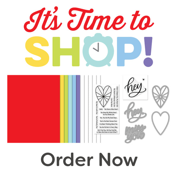 It's Time to Shop — Purchase Your Heart Burst Hellos Card Kit NOW