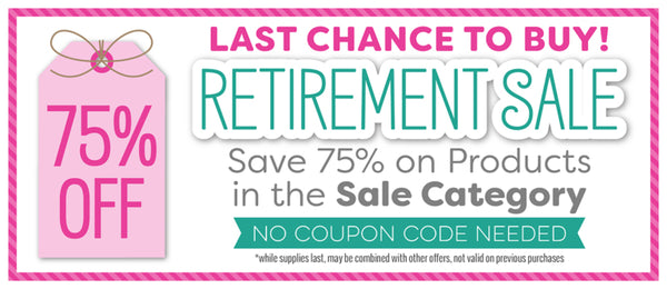 Get Excited: HUGE Retirement Sale Discounts, $100 Winners, AND Create in Color with Sandy!