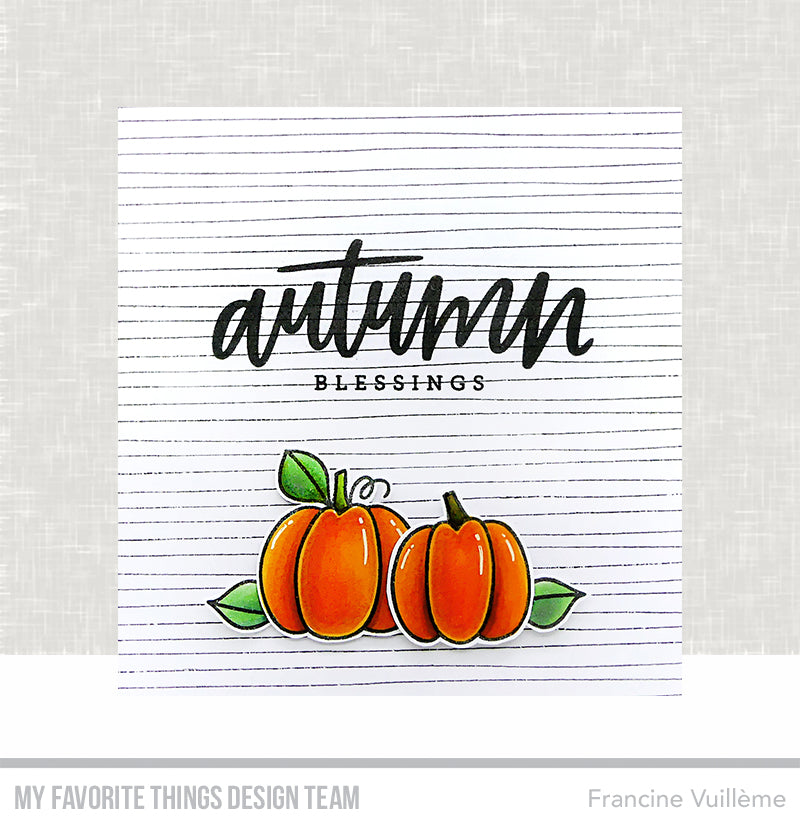 Handmade card from Francine Vuillleme featuring products from My Favorite Things #mftstamps