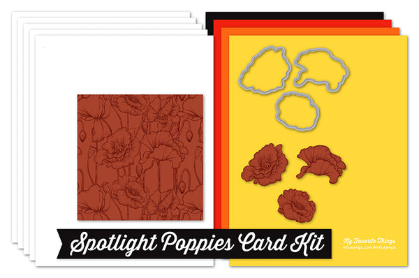 Spotlight Poppies Card Kit #mftstamps