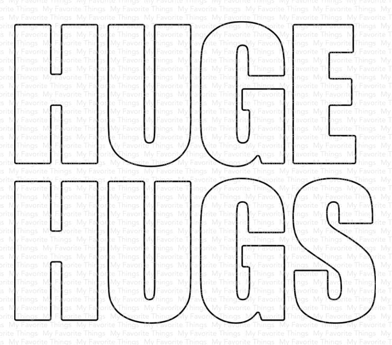 Huge Hugs Die-namics