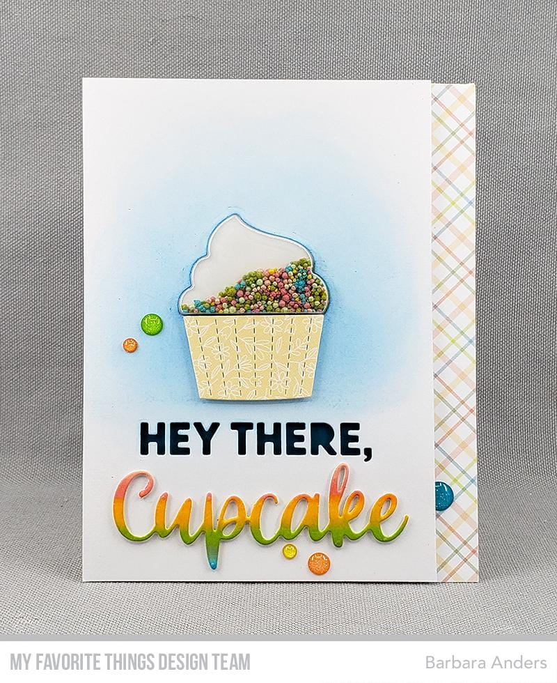 Hey There, Cupcake Die-namics