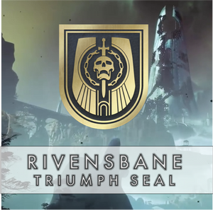 Rivensbane Triumph Seal - Master Carries