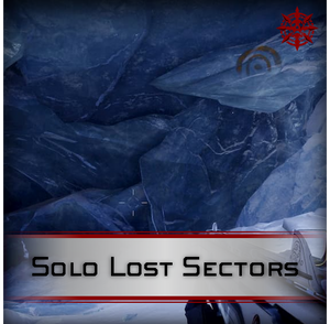 Solo Lost Sectors - Master Carries