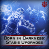Born in Darkness: Stasis Upgrades - Master Carries