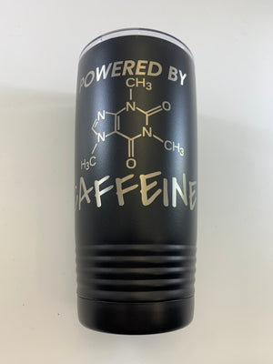 Powered by Caffeine Insulated Tumbler (20oz)