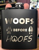 Woofs Before Hoofs Flask