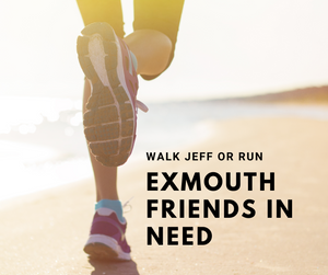 Virtual Walk, Jeff or Run For Exmouth Friends In Need