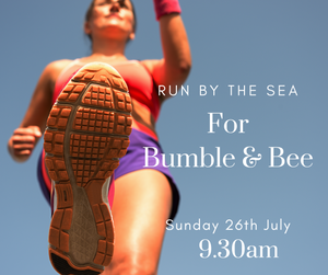 Run By The Sea For Bumble & Bee