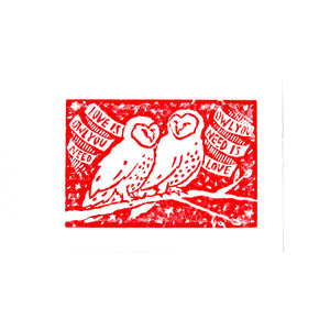 *Limited Edition* Red Owl You Need Is Love Print