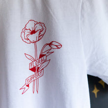 Load image into Gallery viewer, *NEW* Floral Support Shirt White
