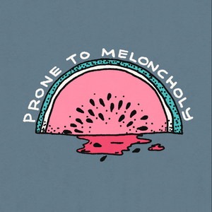 Prone to Meloncholy Sticker