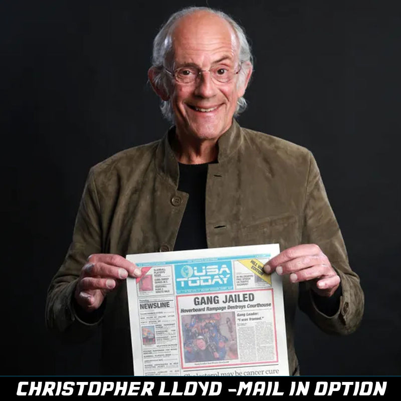 MAIL IN - Christopher Lloyd Pre-Order
