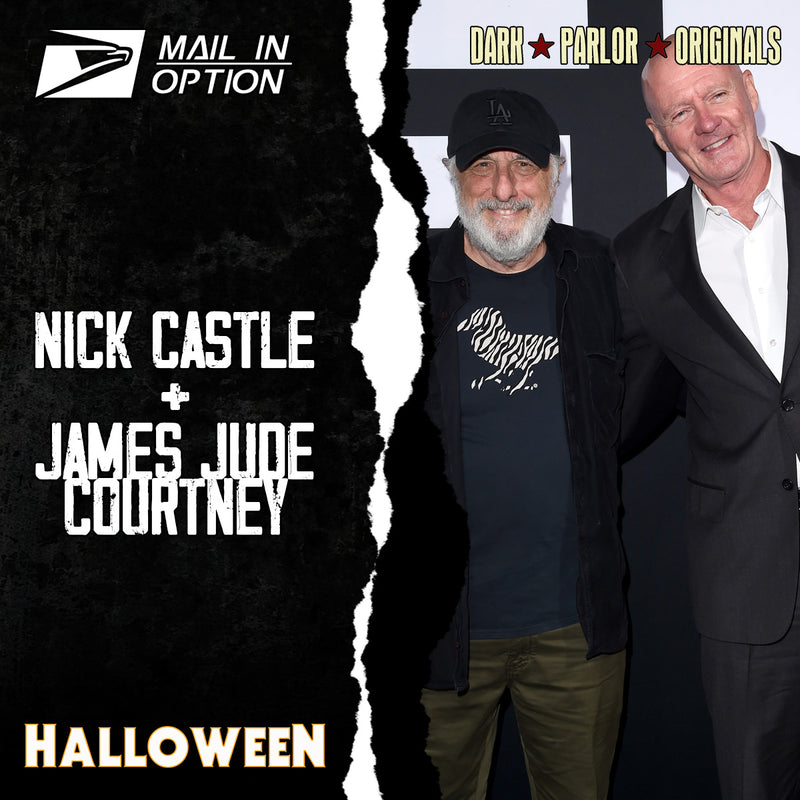 MAIL IN - Nick Castle + James Jude Courtney Signing