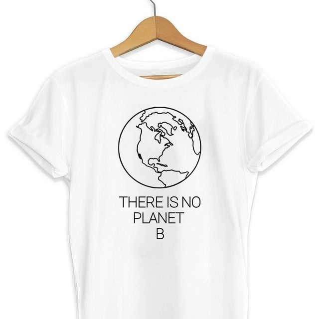 There Is No Planet B T-shirt - Save-TheSeas