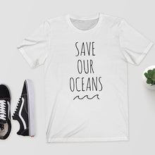 Load image into Gallery viewer, Save Our Oceans T-Shirt 🌊 - Save-TheSeas