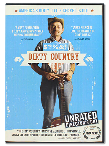 Dirty Country (Featuring Larry Pierce)