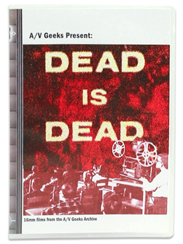 A/V Geeks: Dead Is Dead