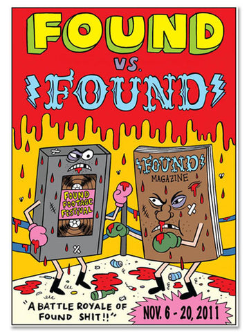 Found vs. Found Tour Poster