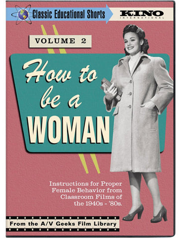 A/V Geeks: How To Be A Woman, Volume 2