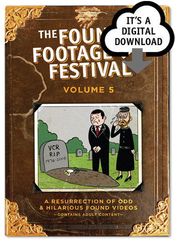 Found Footage Festival: Volume 5 - Digital Download