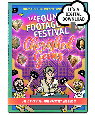 Found Footage Festival: Cherished Gems - Digital Download