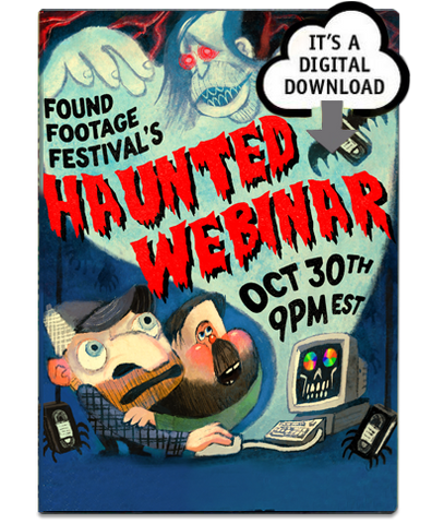 Found Footage Festival's Haunted Webinar