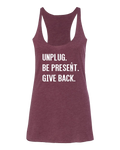 UNPLUG. BE PRESENT. GIVE BACK. Premium Triblend Tank