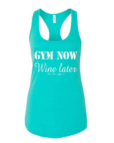 Gym Now, Wine Later Tank