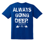 Men's Gym T shirt. Always Going Deep. Rare Form Apparel Men's Gym Apparel