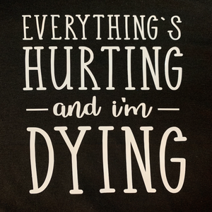 Everything Hurts Short Sleeve