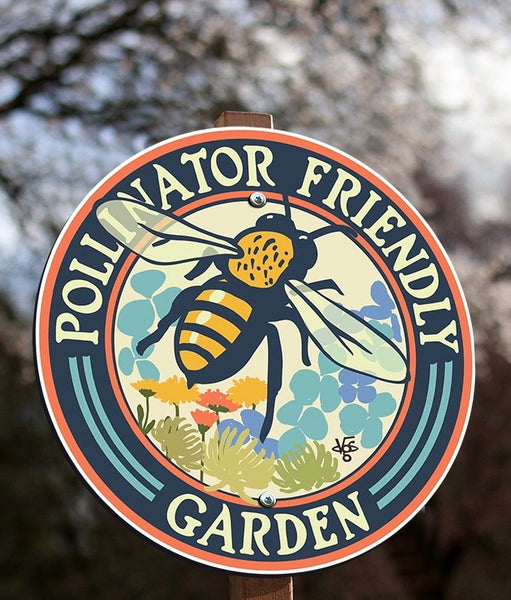 Pollinator Friendly Garden Sign
