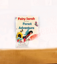 Load image into Gallery viewer, Fairy Sarah and her Forest Adventure