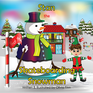 Stan the Skateboarding Snowman