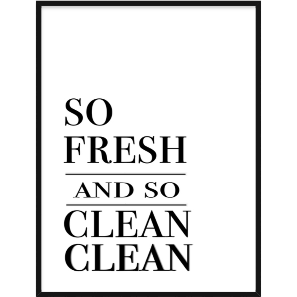 so fresh and so clean clean quote