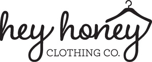 Hey Honey Clothing Co.
