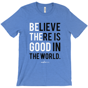 Be the Good Short Sleeve Tee