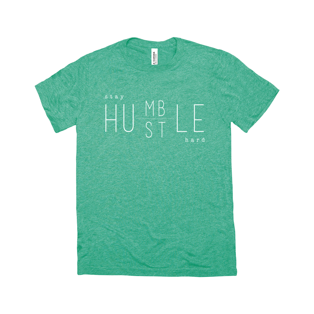 Stay Humble Hustle Hard Short Sleeve Tee