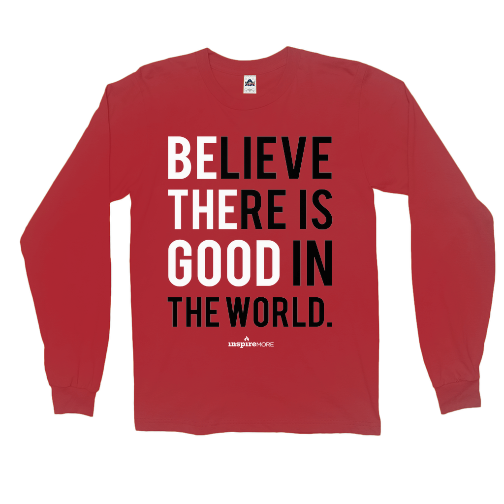 Be The Good - Long Sleeve Shirts