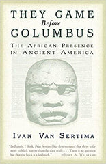 They Came Before Columbus book cover by Ivan Van Sertima